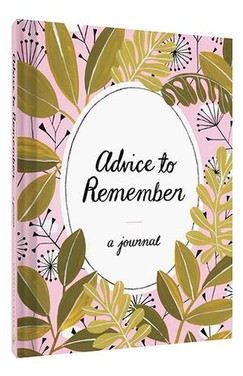ADVICE TO REMEMBER