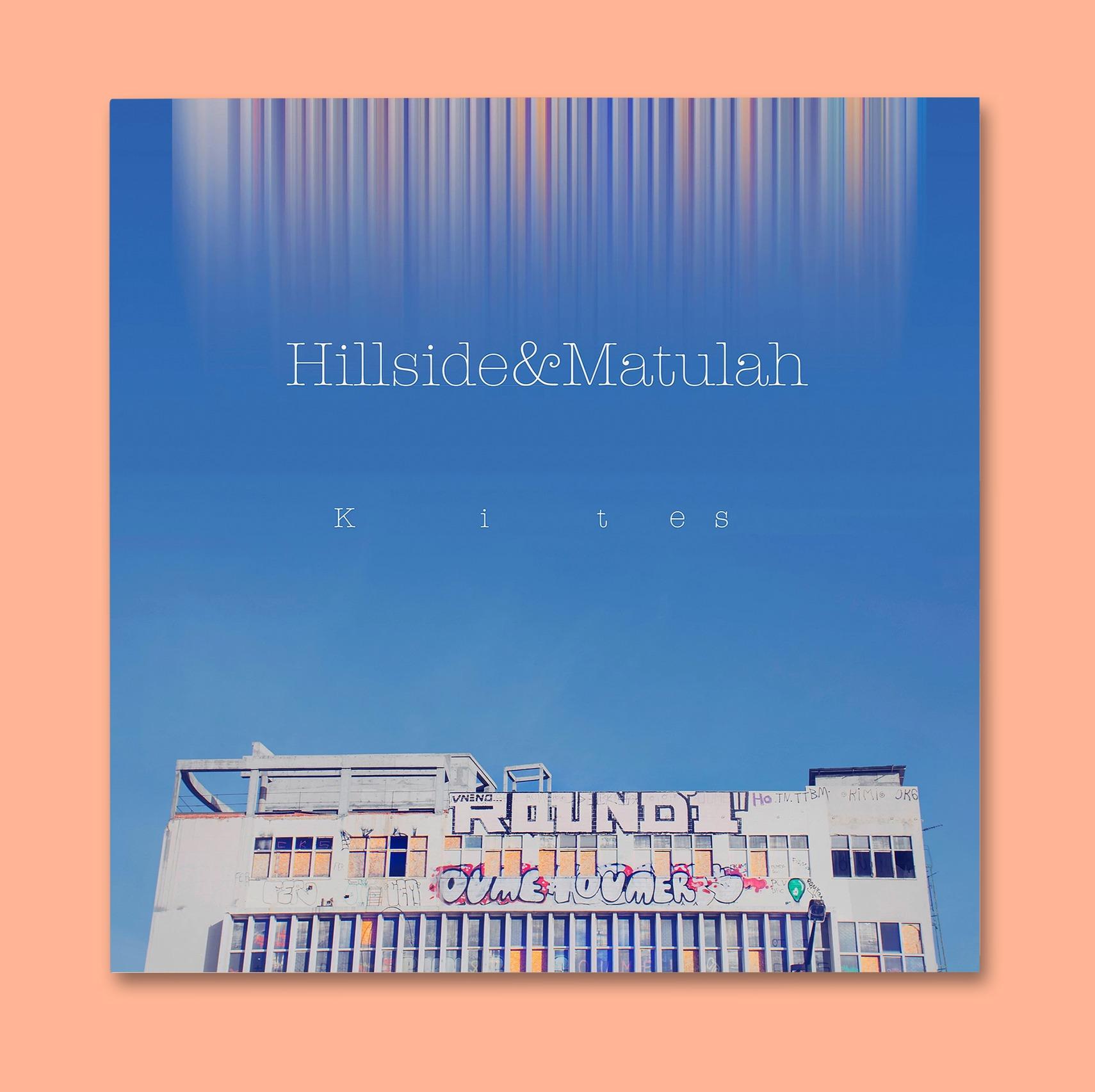 Hillside&Matulah - Kites