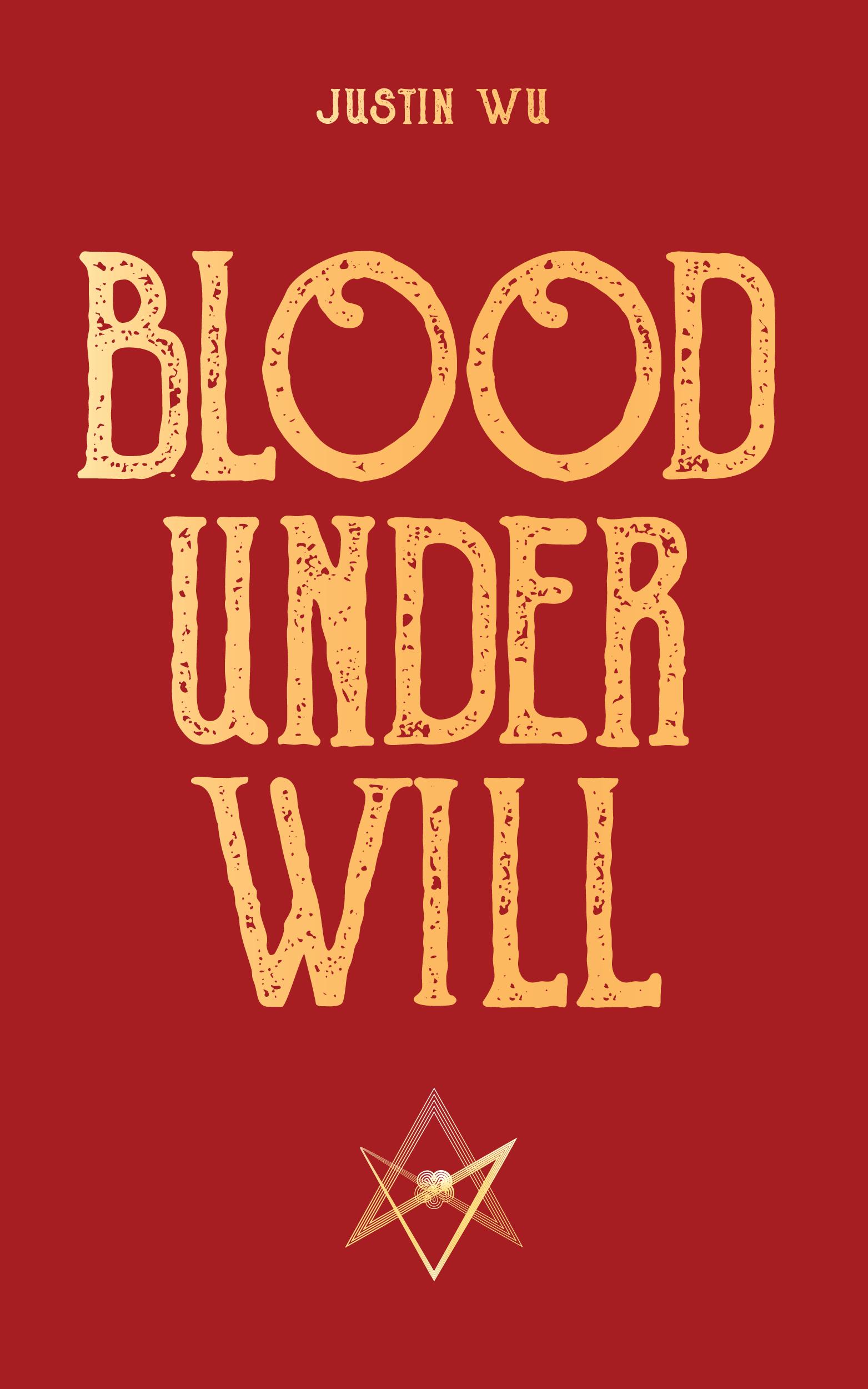 Blood under will