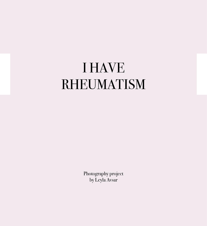I HAVE RHEUMATISM