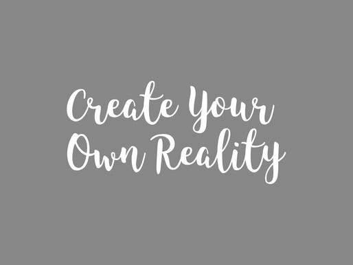 Manifestation 101: How To Create Your Own Reality (Yes, You Can REALLY Do It)