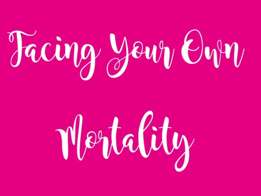 Facing Your Own Mortality:  Are You Truly Living Your Life?