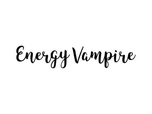 Are you the victim of an energy vampire?