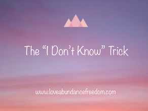 """The """"I Don't Know"""" Trick"""