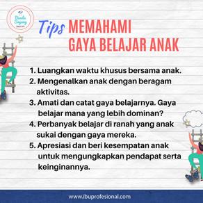 TIPS MEMAHAMI GAYA BELAJAR ANAK