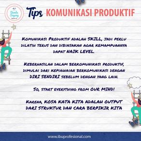 Tips Komunikasi Produktif
