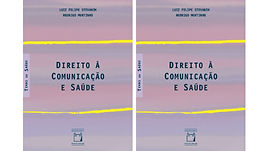 Novo livro da Editora Fiocruz analisa como a comunicação é essencial para o direito à saúde