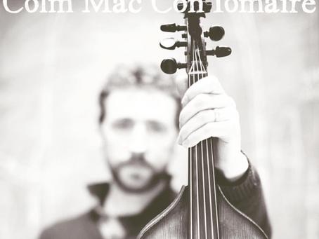 Episode 30 – Colm Mac Con Iomaire – Musician