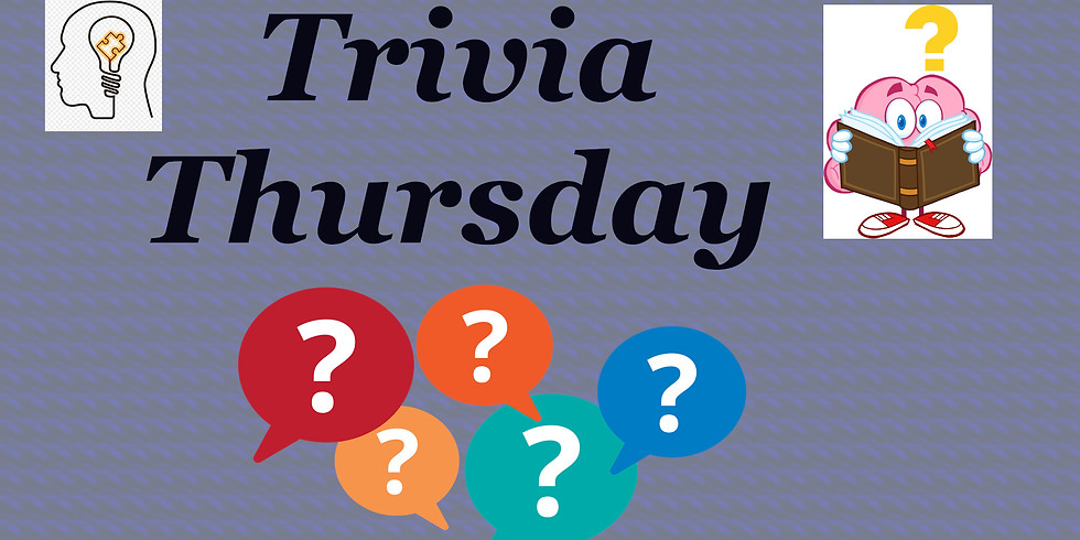 Trivia Social Hour (NOTE: NEW TIME 2:30-3:30)