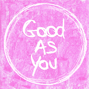 Good As You - Final v2.png