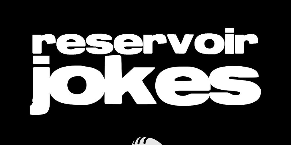 Reservoir Jokes
