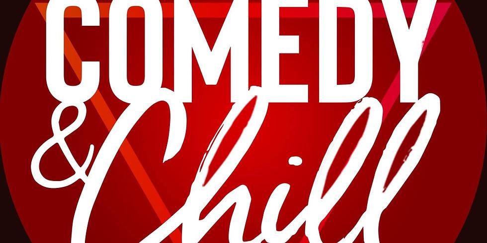 Comedy & Chill