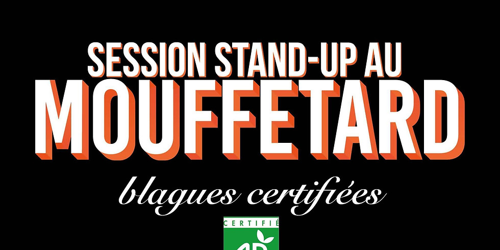 Le Mouffetard Stand-Up