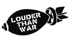 louder than war.jpg