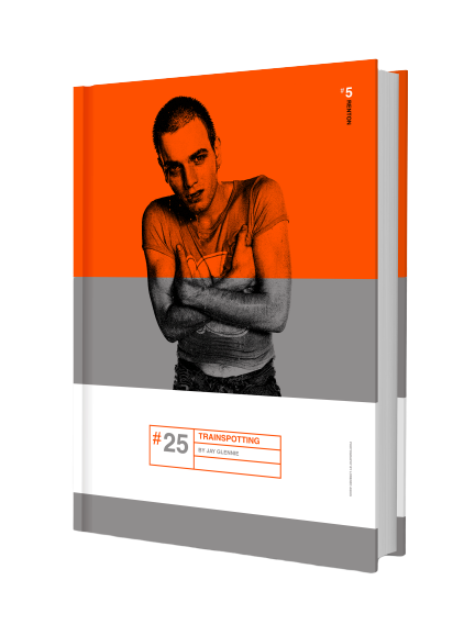 Pre order #25 Trainspotting  Limited to 1000 Copies Worldwide