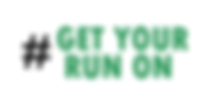 Get your run on horiz green .PNG