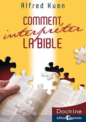Comment interpréter la Bible