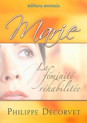 Marie - La féminité réhabilitée