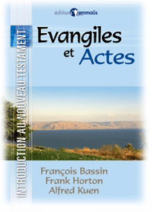 Introduction au Nouveau Testament - Evangiles & Actes