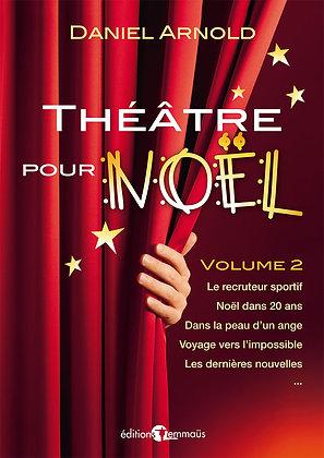 Théâtre pour Noël – Volume2