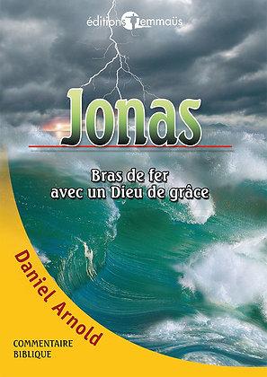 Jonas - Bras de fer avec un Dieu de grâce