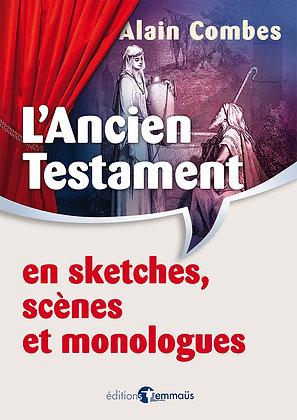 Ancien Testament (L') - En sketches, scènes et monologues