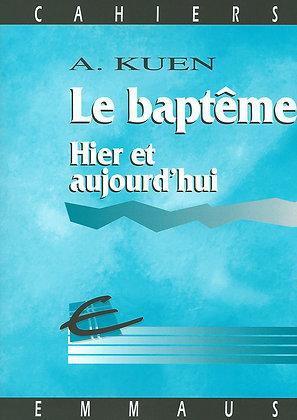 Baptême hier et aujourd'hui (Le)