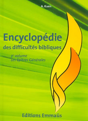 Encyclopédie des difficultés bibliques 7 - Epîtres générales