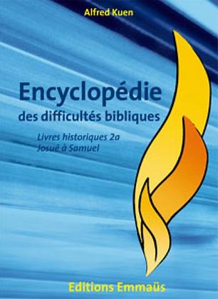 Encyclopédie des difficultés bibliques 2 - Les livres historiques