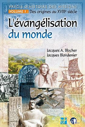 Evangélisation du monde (L') - Des origines au 18e siècle