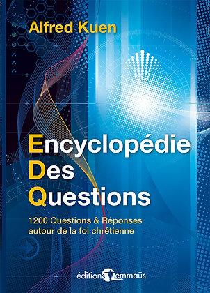 Encyclopédie des questions - 1200 questions et réponses autour de la foi