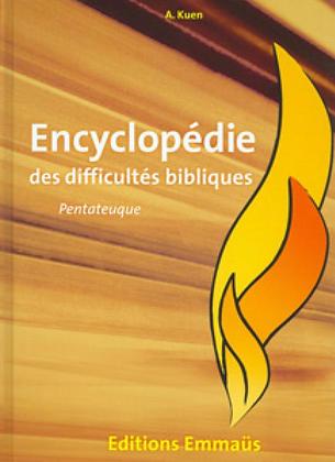 Encyclopédie des difficultés bibliques 1 - Pentateuque