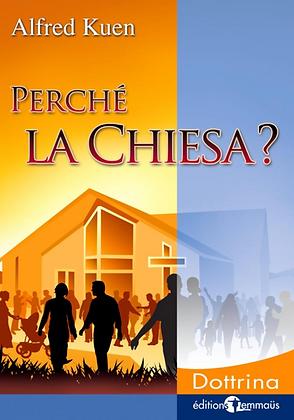 Perché la Chiesa ?