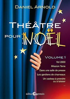 Théâtre pour Noël – Volume 1