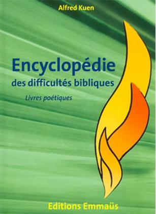 Encyclopédie des difficultés bibliques 3 - Les livres poétiques