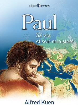 Paul - Sa vie et son ministère