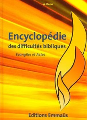 Encyclopédie des difficultés bibliques 5 - Evangiles & Actes