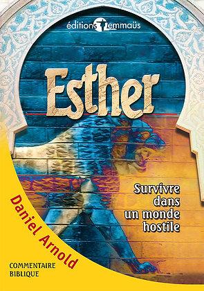 Esther - Survivre dans un monde hostile