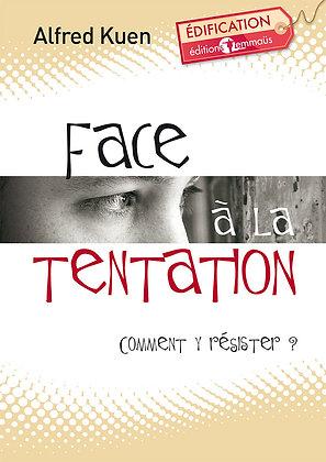 Face à la tentation - Comment y résister ?