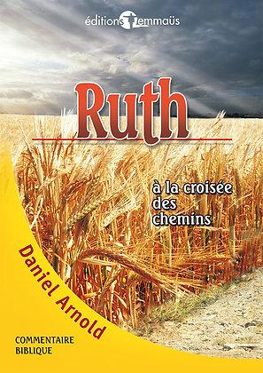 Ruth - À la croisée des chemins