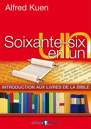 Soixante-six en un - Introduction aux livres de la Bible
