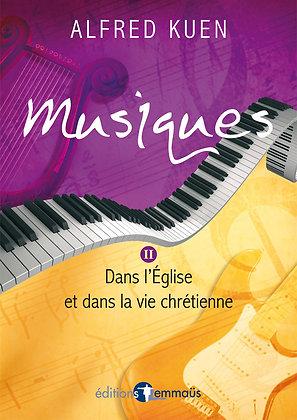Musiques II - Dans l'Église et dans la vie chrétienne