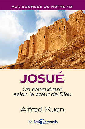 Josué - Un conquérant selon le cœur de Dieu