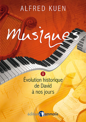 Musiques I - Évolution historique de David à nos jours
