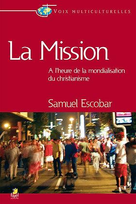 La mission - À l'heure de la mondialisation du christianisme