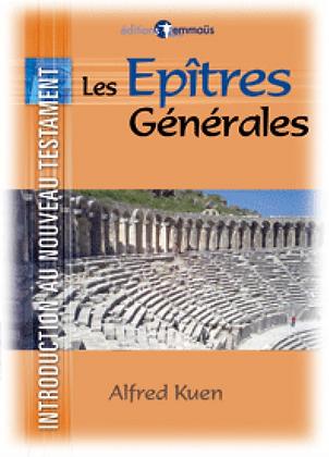 Introduction au Nouveau Testament - Epîtres générales