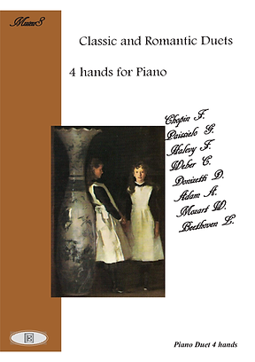 Classic Romantic Duets Piano 4 Hands Mozart, Beethoven, Chopin, Adam, Halevy, Donizetti, Weber