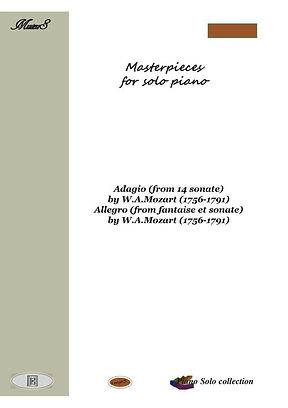 Masterpieces For Solo Piano 8 Pdf Mp3 Mozart