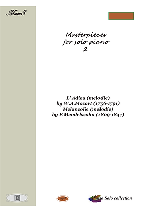Masterpieces for solo piano 2 by F.Mendelssohn W.Mozart sheet music