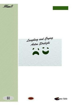 Laughing And Crying Piano Solo By Anton Strelezki
